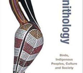 Ethno-ornithology edited by Sonia Tidemann and Andrew Gosler
